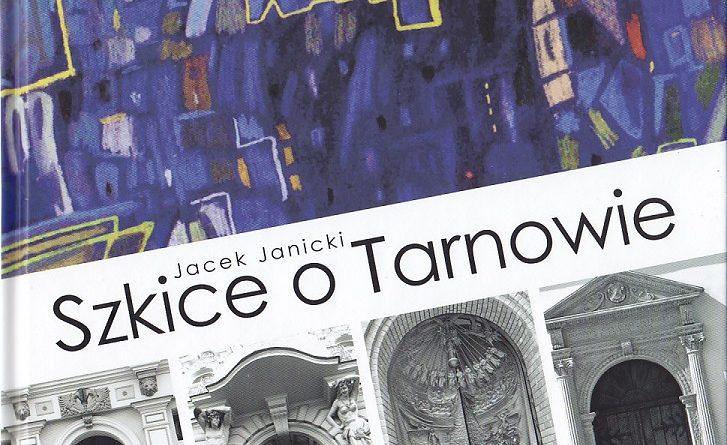 Nowa książka o Tarnowie