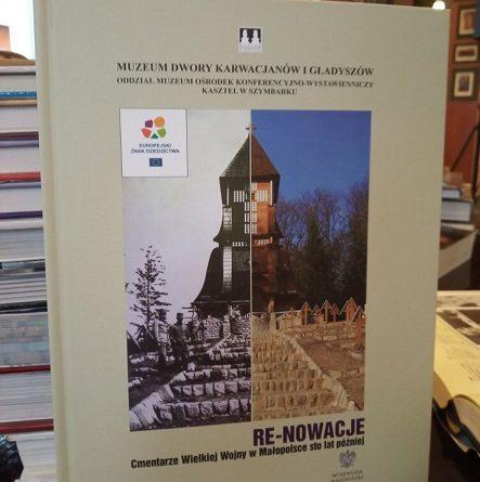 RE – NOWACJE Cmentarze Wielkiej Wojny w Małopolsce sto lat później